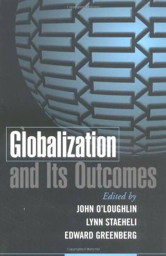 Globalization and Its Outcomes: O'Loughlin, John