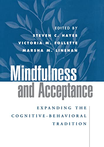 9781593850661: Mindfulness and Acceptance: Expanding the Cognitive-Behavioral Tradition