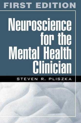 9781593850784: Neuroscience for the Mental Health Clinician, First Edition