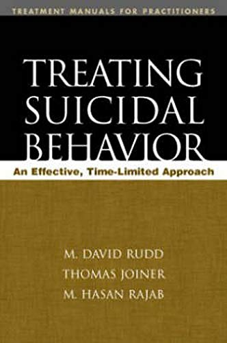 9781593851002: Treating Suicidal Behavior: An Effective, Time-Limited Approach (Treatment Manuals for Practitioners)