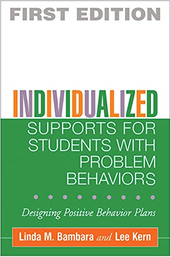 9781593851187: Individualized Supports for Students with Problem Behaviors: Designing Positive Behavior Plans (The Guilford School Practitioner Series)