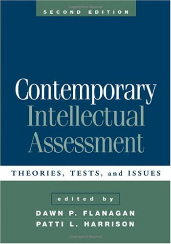 9781593851255: Contemporary Intellectual Assessment, Second Edition: Theories, Tests, and Issues