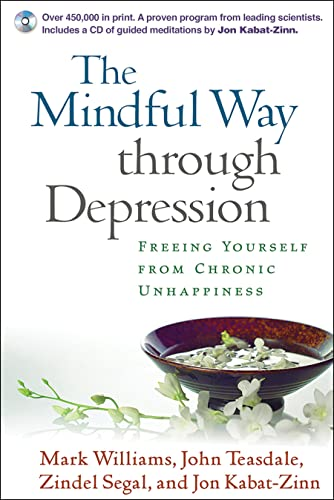 9781593851286: The Mindful Way Through Depression: Freeing Yourself from Chronic Unhappiness (Book & CD)