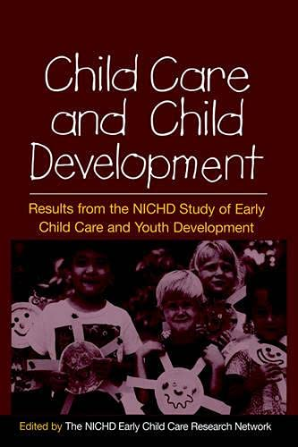 9781593851385: Child Care and Child Development: Results from the NICHD Study of Early Child Care and Youth Development