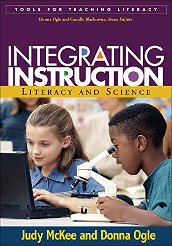 9781593851569: Integrating Instruction: Literacy and Science (Tools for Teaching Literacy)
