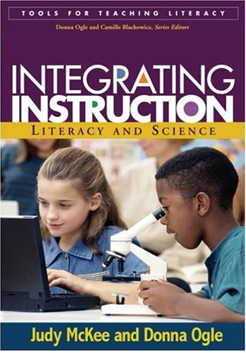 9781593851576: Integrating Instruction: Literacy and Science (Tools for Teaching Literacy)