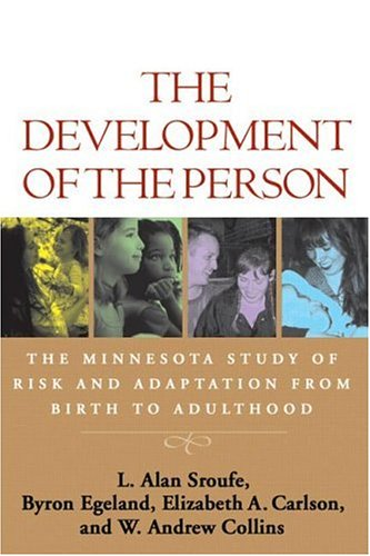 9781593851583: The Development of the Person: The Minnesota Study of Risk and Adaptation from Birth to Adulthood