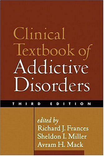 9781593851743: Clinical Textbook of Addictive Disorders