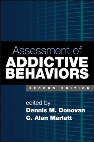 9781593851750: Assessment of Addictive Behaviors, Second Edition