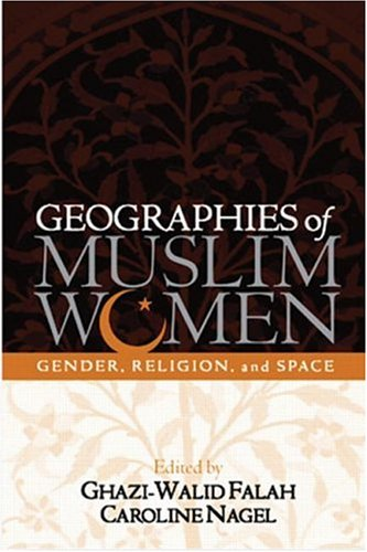 9781593851835: Geographies of Muslim Women: Gender, Religion, and Space