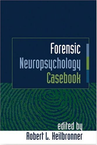 9781593851859: Forensic Neuropsychology Casebook