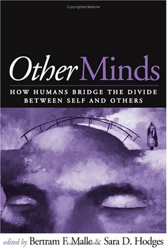 9781593851873: Other Minds: How Humans Bridge the Divide between Self and Others
