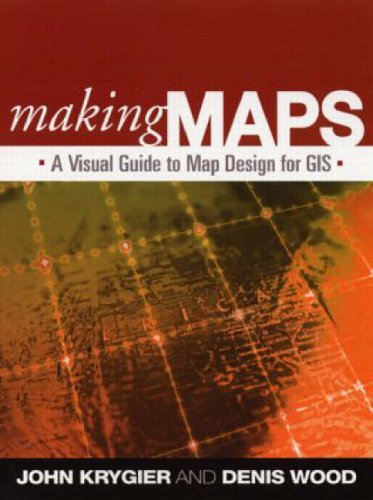9781593852009: Making Maps: A Visual Guide to Map Design for GIS