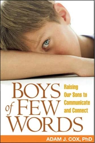 9781593852085: Boys of Few Words: Raising Our Sons to Communicate and Connect