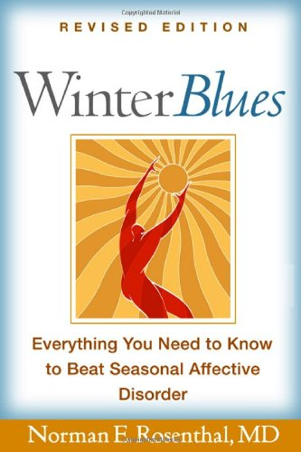 9781593852146: Winter Blues, Revised Edition: Everything You Need to Know to Beat Seasonal Affective Disorder