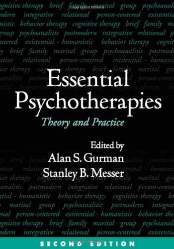 9781593852207: Essential Psychotherapies, Second Edition: Theory and Practice