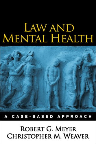 9781593852214: Law and Mental Health: A Case-Based Approach