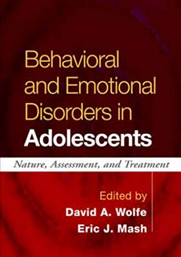 9781593852252: Behavioral and Emotional Disorders in Adolescents: Nature, Assessment, and Treatment