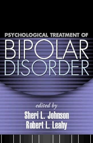 9781593852306: Psychological Treatment of Bipolar Disorder