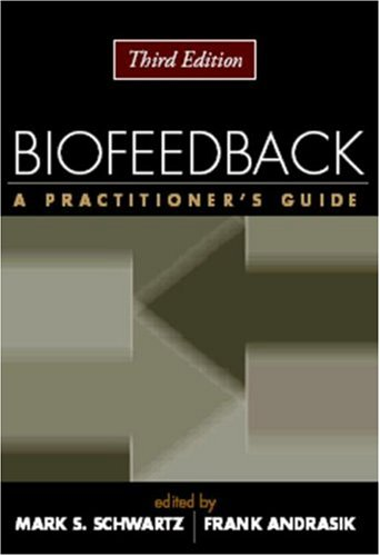 9781593852337: Biofeedback: A Practitioner's Guide