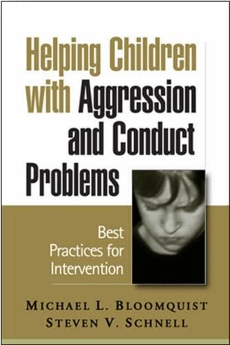 9781593852405: Helping Children with Aggression and Conduct Problems: Best Practices for Intervention