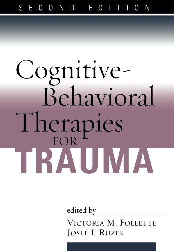 9781593852474: Cognitive-Behavioral Therapies for Trauma