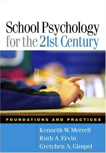 9781593852504: School Psychology for the 21st Century: Foundations and Practices