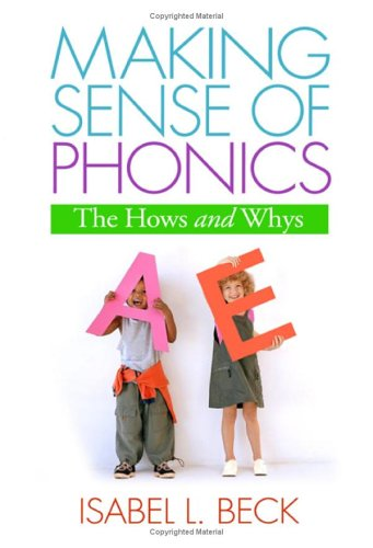 9781593852689: Making Sense of Phonics, First Edition: The Hows and Whys (Solving Problems in the Teaching of Literacy)
