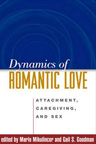 9781593852702: Dynamics of Romantic Love: Attachment, Caregiving, and Sex