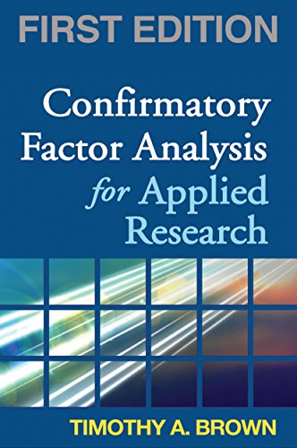 9781593852740: Confirmatory Factor Analysis for Applied Research, First Edition (Methodology in the Social Sciences)