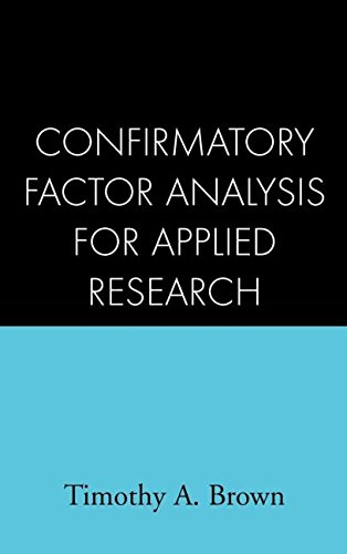 9781593852757: Confirmatory Factor Analysis for Applied Research, First Edition (Methodology in the Social Sciences)