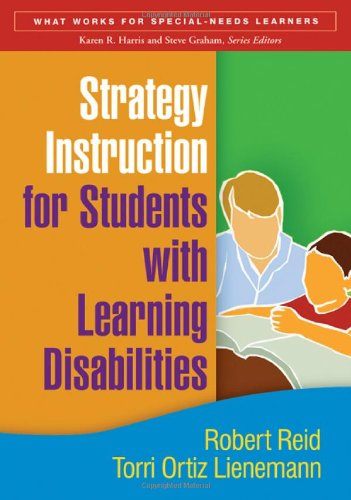 Strategy Instruction for Students with Learning Disabilities, First Edition (What Works for ...