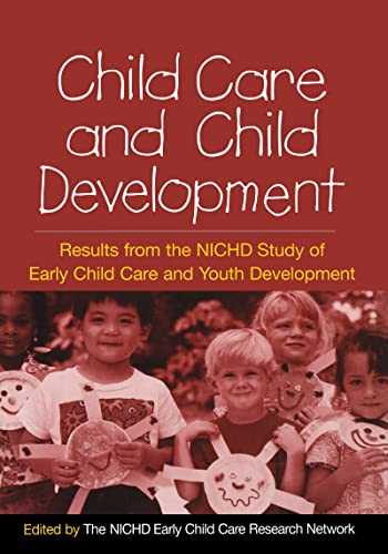 9781593852870: Child Care and Child Development: Results from the NICHD Study of Early Child Care and Youth Development