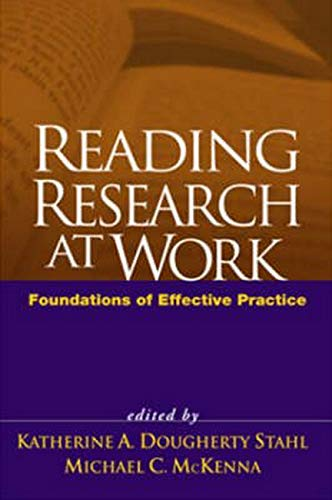 9781593852993: Reading Research at Work: Foundations of Effective Practice