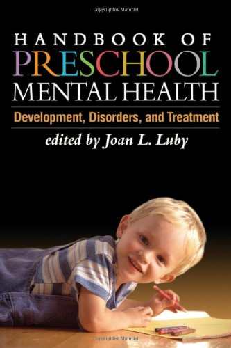 9781593853136: Handbook of Preschool Mental Health, First Edition: Development, Disorders, and Treatment