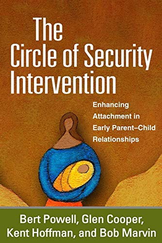 9781593853143: The Circle of Security Intervention: Enhancing Attachment in Early Parent-Child Relationships
