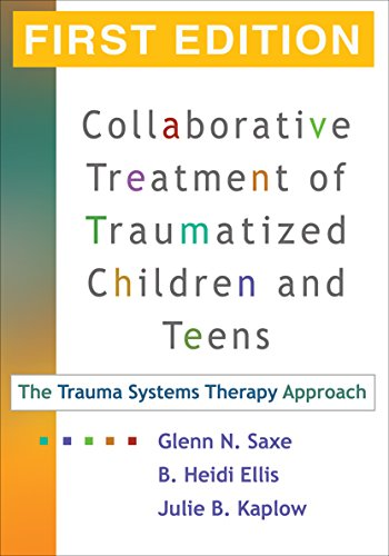 9781593853150: Collaborative Treatment of Traumatized Children and Teens, First Edition: The Trauma Systems Therapy Approach