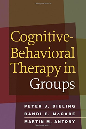 9781593853259: Cognitive-Behavioral Therapy in Groups