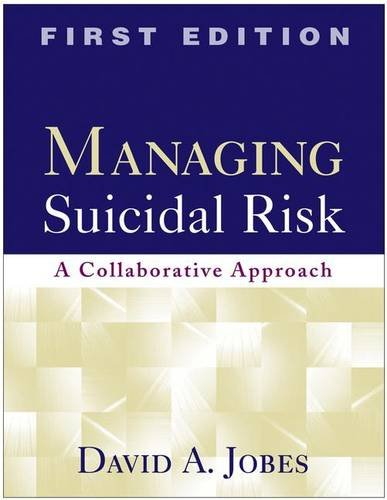 9781593853273: Managing Suicidal Risk: A Collaborative Approach