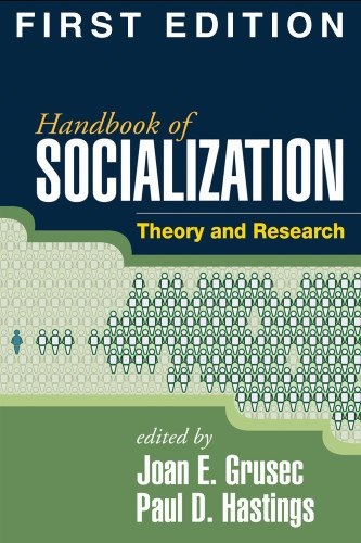 9781593853327: Handbook of Socialization, First Edition: Theory and Research