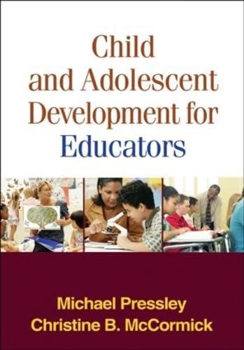 9781593853525: Child and Adolescent Development for Educators