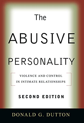 9781593853716: The Abusive Personality, Second Edition: Violence and Control in Intimate Relationships