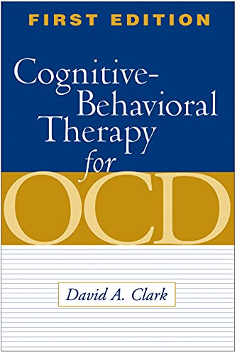 Cognitive-Behavioral Therapy for OCD: Clark, David A.