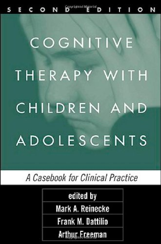 9781593853785: Cognitive Therapy with Children and Adolescents, Second Edition: A Casebook for Clinical Practice