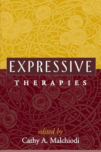 Expressive Therapies: Malchiodi, Cathy A.