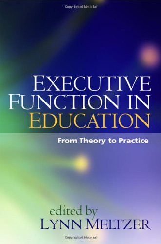 9781593854287: Executive Function in Education: From Theory to Practice