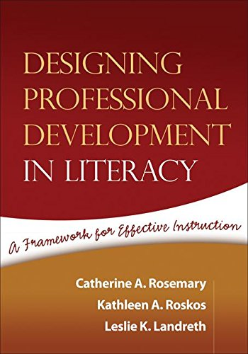 9781593854300: Designing Professional Development in Literacy: A Framework for Effective Instruction (Solving Problems in the Teaching of Literacy)