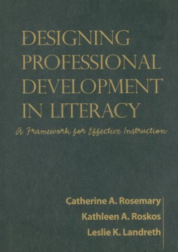 9781593854317: Designing Professional Development in Literacy: A Framework for Effective Instruction (Solving Problems in the Teaching of Literacy)