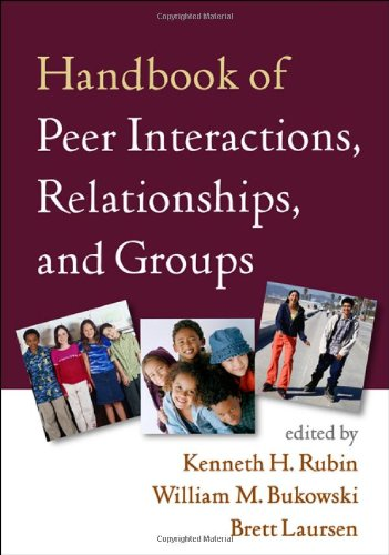 9781593854416: Handbook of Peer Interactions, Relationships, and Groups (Social, Emotional, and Personality Development in Context)