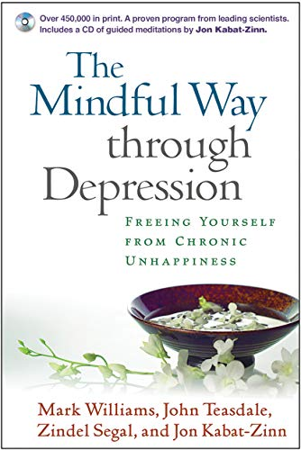 9781593854492: The Mindful Way through Depression: Freeing Yourself from Chronic Unhappiness (purchase includes audio CD narrated by Jon Kabat-Zinn)